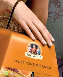 Le tre marie: Panettone