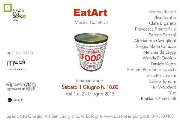 Invito EatArt-mostra collettiva Spazio San Giorgio  Via San Giorgio 12/A  Bologna  www.spaziosangiorgio.it